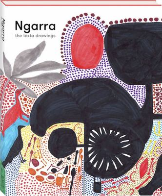 Ngarra - The Texta Drawings