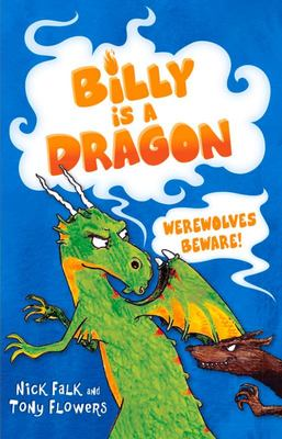 Werewolves Beware! (Billy is a Dragon #2)