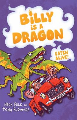 Eaten Alive! (Billy is a Dragon #4)
