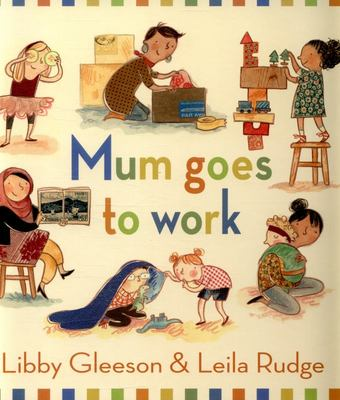 Mum Goes to Work