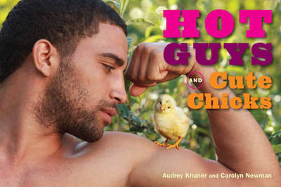 Hot Guys and Cute Chicks