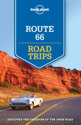 Route 66 Road Trips Lonely Planet (1st ed.)