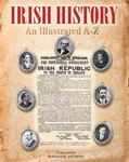 Irish History: An Illustrated A-Z