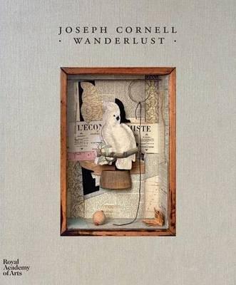 Joseph Cornell Wanderlust