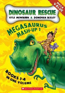 Megasaurus Mash-Up #1 (Dinosaur Rescue #1-4 Bind-up)