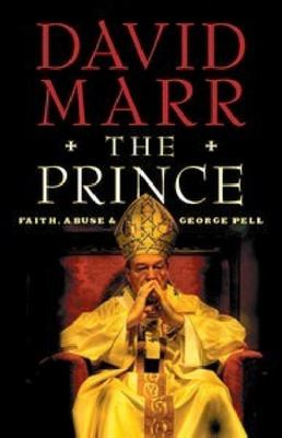 The Prince: Faith, Abuse and George Pell