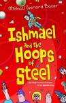 Ishmael and the Hoops of Steel (Ishmael #3)