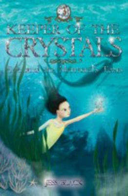 Eve and the Mermaid's Tears (Keeper of the Crystals #3)