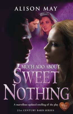 Sweet Nothing (Shakespeare Adaptation Series #1)