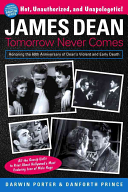 James Dean: Tomorrow Never Comes