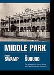 Middle Park: From Swamp to Suburb
