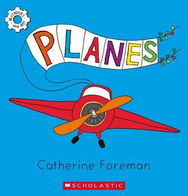 Planes (Machines and Me)