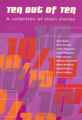 Ten out of Ten: Short Stories
