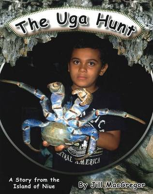 The Uga Hunt: A Story from the Island of Niue (Children of the Pacific)