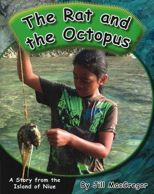 The Rat and the Octopus: A Story from the Island of Niue (Children of the Pacific)