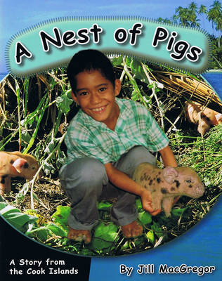 A Nest of Pigs: A Story from the Cook Islands (Children of the Pacific)