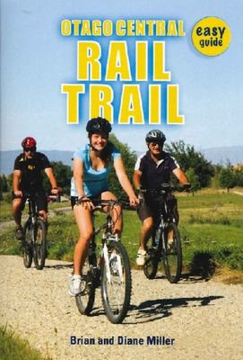 Otago Central Rail Trail: Easy Guide