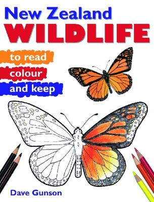 New Zealand Wildlife to Read, Colour and Keep