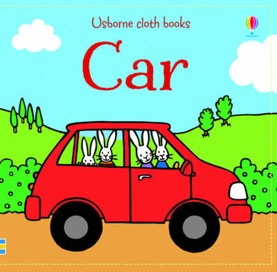Car (Usborne Cloth Book)