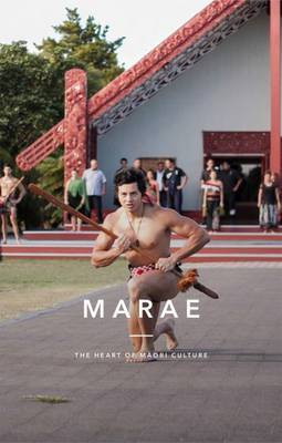 Marae: The Heart of Maori Culture