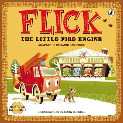 Flick the Little Fire Engine (Book & CD)