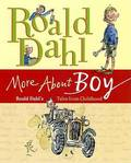 More about Boy : Roald Dahl's Tales from Childhood