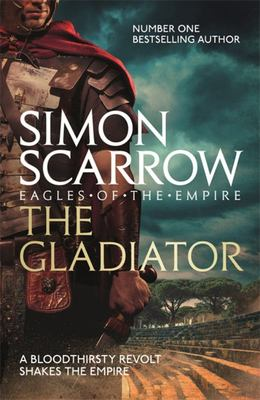 Eagles of the Empire #9 The Gladiator