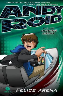 Andy Roid and the Missing Agent