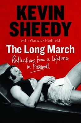 The Long March Reflections on a Lifetime in Football