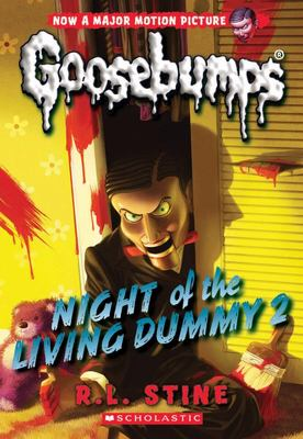 Night of the Living Dummy 2 (Goosebumps)