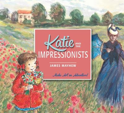 Katie Meets the Impressionists