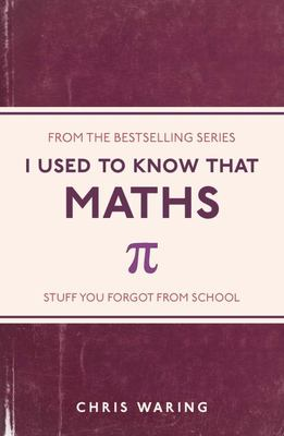Maths (I Used to Know That)