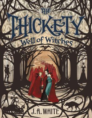 Well of Witches (The Thickety #3 HB)