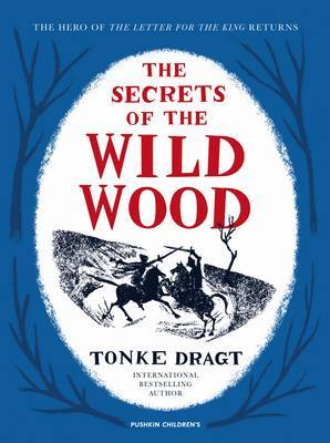 The Secrets of the Wild Wood (Letter for the King #2 HB)
