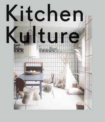 Kitchen Kulture - Interiors for Cooking and Private Food Experiences