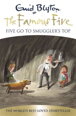 Five Go to Smuggler's Top (Famous Five 70th Anniversary Edition #4)