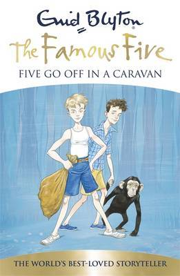 Five Go Off in a Caravan (Famous Five 70th Anniversary Edition #5)