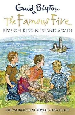 Five on Kirrin Island Again (Famous Five 70th Anniversary Edition #6)