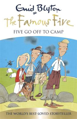 Five Go off to Camp (Famous Five 70th Anniversary Edition #7)