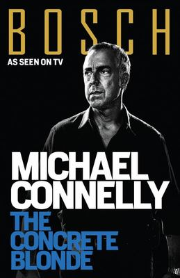 Concrete Blonde (TV Tie In) (Harry Bosch #3)