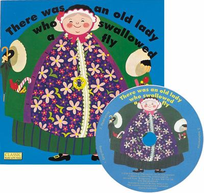 There Was an Old Lady Who Swallowed a Fly (Book & CD)