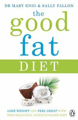 Good Fat Diet