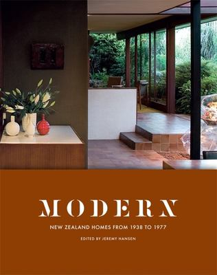 Modern - New Zealand Homes From 1938 to 1977