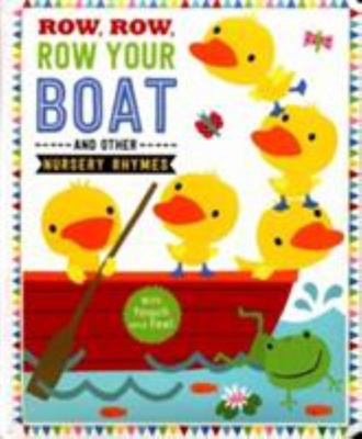Row, Row, Your Boat and Other Nursery Rhymes (Board)
