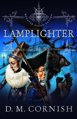 Lamplighter (Monster Blood Tattoo #2)