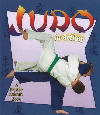 Judo in Action (Sports in Action)