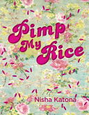Pimp My Rice: Pimping Rice Recipes