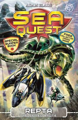 Sea QuestSpecial 6: Repta the Spiked Brute Sea Quest: Special 6: Repta the Spi