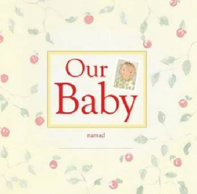 Baby Book: Our Baby (Yellow)
