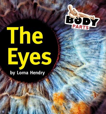 The Eyes (Body Parts)
